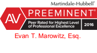 Martindale-Hubbell® has confirmed that attorney Evan Marowitz has earned the AV Preeminent Rating, achieving the highest possible rating for both ethical standards and legal ability.